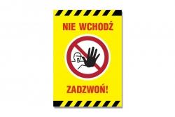 Nie wchodź. Zadzwoń!  - tablica informacyjna BHP