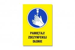 Pamiętaj! Zdezynfekuj dłonie - tablica informacyjna BHP